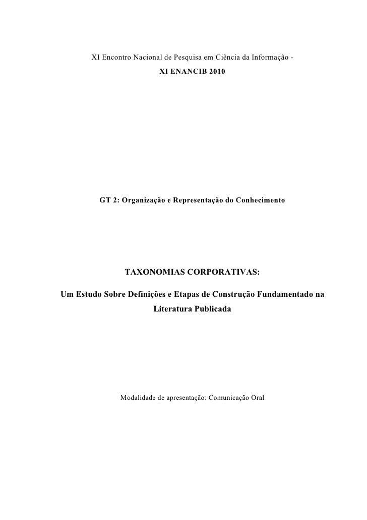 XI Encontro Nacional de Pesquisa em Ciência da Informação -                           XI ENANCIB 2010              GT 2: O...