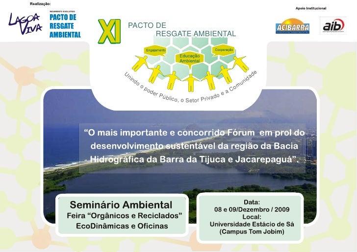 XI Encontro Pacto de Resgate Ambiental