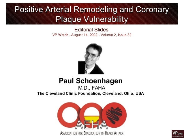 Editorial Slides VP Watch –August 14, 2002 - Volume 2, Issue 32 Positive Arterial Remodeling and CoronaryPositive Arterial...