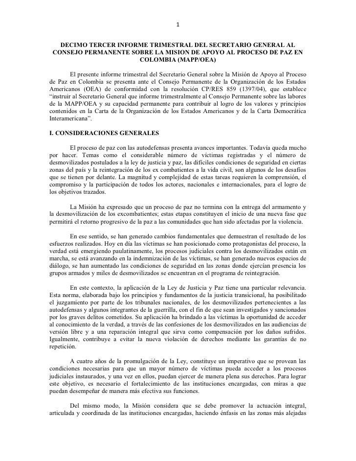 1      DECIMO TERCER INFORME TRIMESTRAL DEL SECRETARIO GENERAL AL  CONSEJO PERMANENTE SOBRE LA MISION DE APOYO AL PROCESO ...
