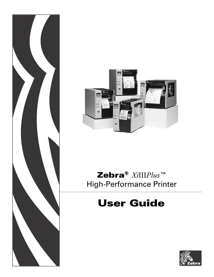 Zebra® XiIIIPlus™ High-Performance Printer    User Guide
