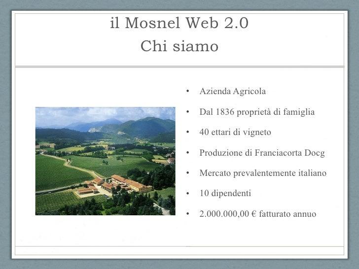 il Mosnel 2.0 Slide 2