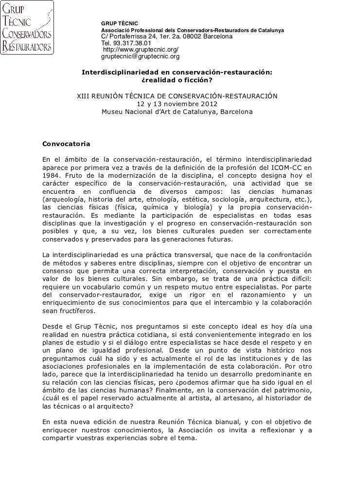 GRUP TÈCNIC                  Associació Professional dels Conservadors-Restauradors de Catalunya                  C/ Porta...