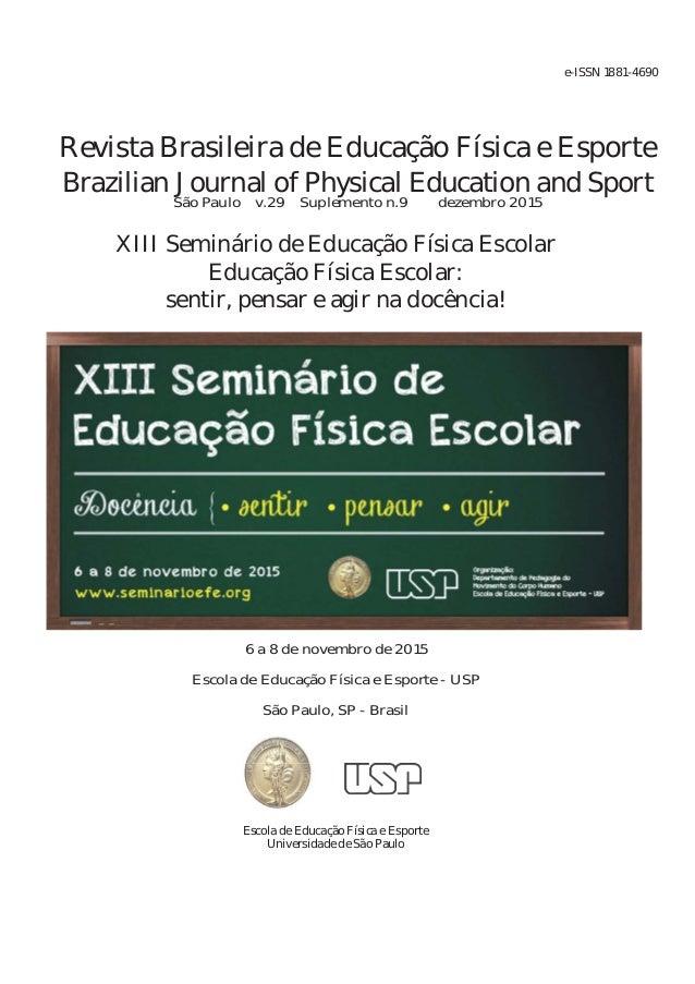 Revista Brasileira de Educação Física e Esporte Brazilian Journal of Physical Education and Sport São Paulo v.29 Suplement...