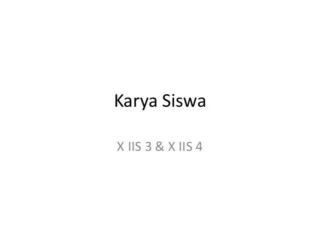 Karya Siswa  X IIS 3 & X IIS 4