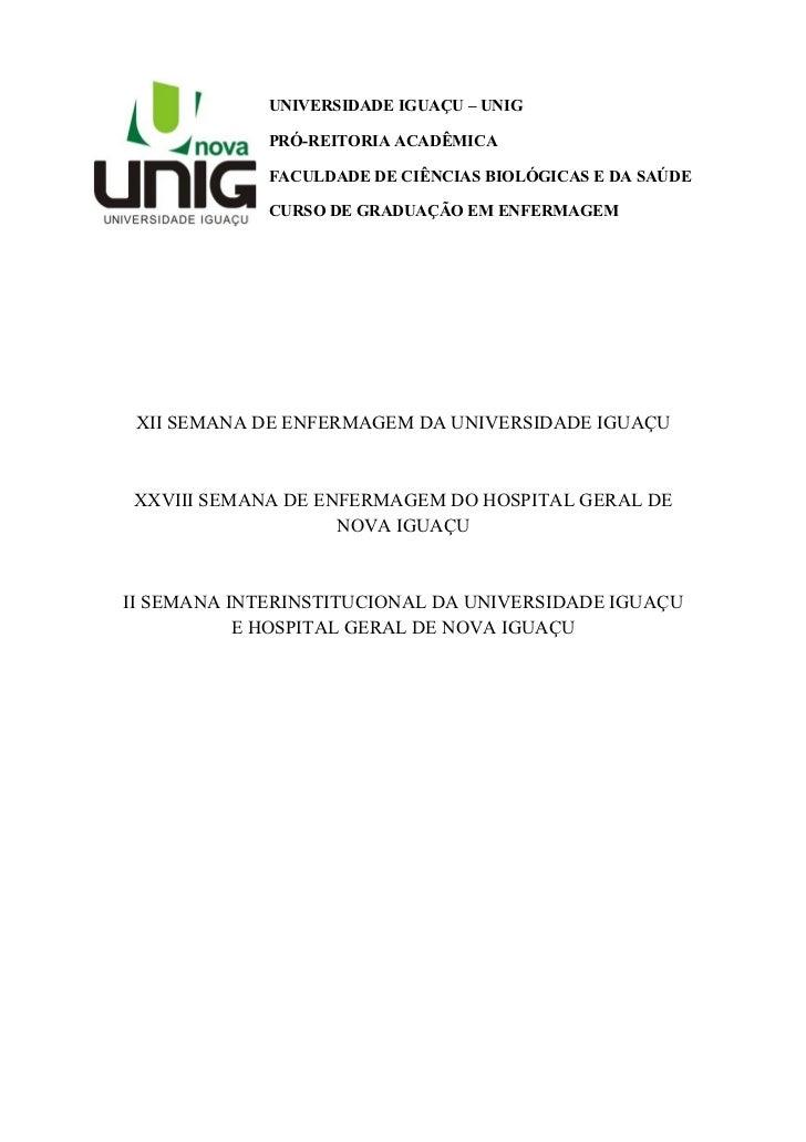 UNIVERSIDADE IGUAÇU – UNIG             PRÓ-REITORIA ACADÊMICA             FACULDADE DE CIÊNCIAS BIOLÓGICAS E DA SAÚDE     ...
