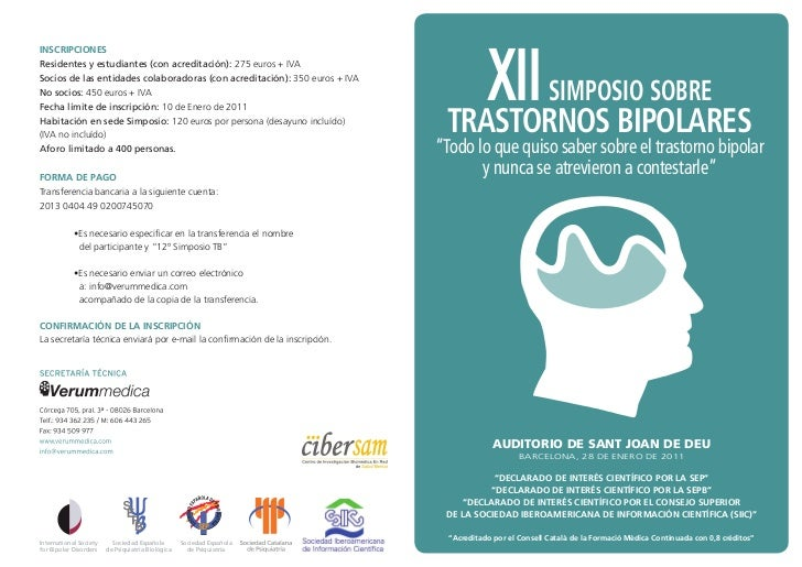 XII BIPOLARESINSCRIPCIONESResidentes y estudiantes (con acreditación): 275 euros + IVASocios de las entidades colaboradora...