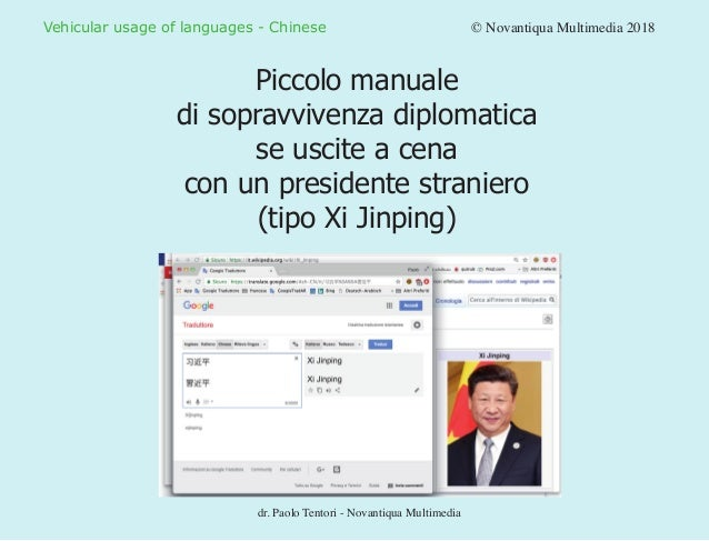 Vehicular usage of languages - Chinese				 © Novantiqua Multimedia 2018 Piccolo manuale di sopravvivenza diplomatica se us...