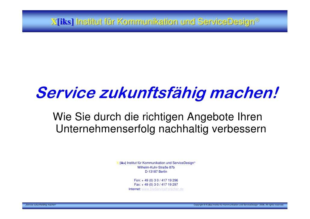 X[iks] Institut für Kommunikation und ServiceDesign®                                                                      ...