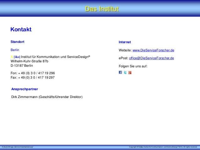 """X [iks] Umfrage """"Service Automatisierung"""" Das Institut Kontakt Standort Berlin X [iks] Institut für Kommunikation und Serv..."""