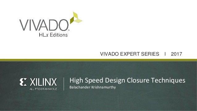 High Speed Design Closure Techniques-Balachander Krishnamurthy