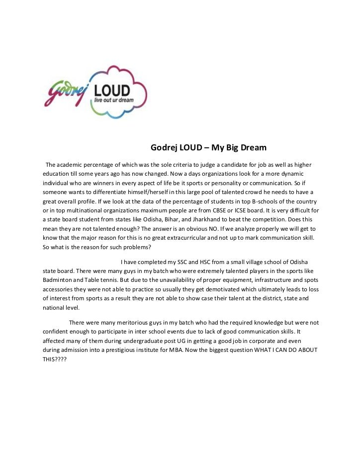 Godrej LOUD – My Big Dream The academic percentage of which was the sole criteria to judge a candidate for job as well as ...