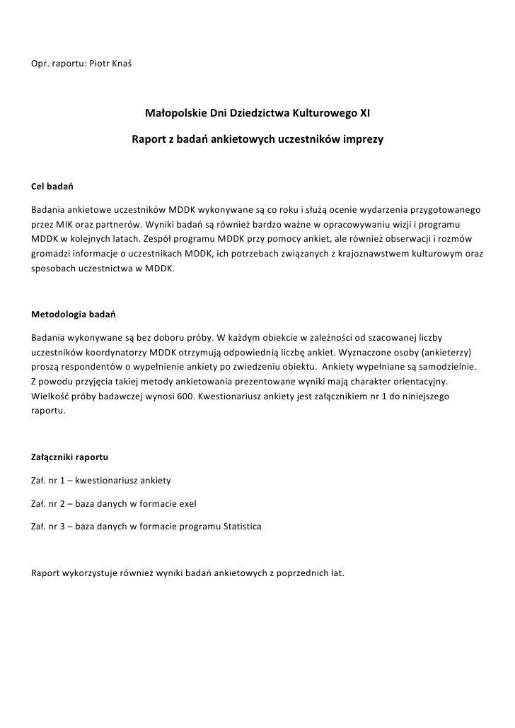 Opr. raportu: Piotr Knaś                               Małopolskie Dni Dziedzictwa Kulturowego XI                         ...