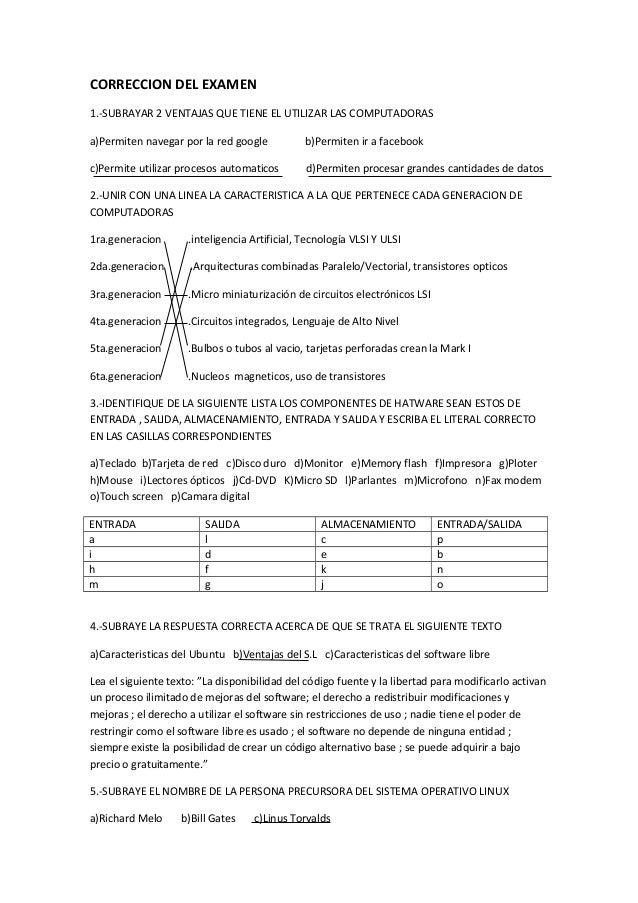 CORRECCION DEL EXAMEN1.-SUBRAYAR 2 VENTAJAS QUE TIENE EL UTILIZAR LAS COMPUTADORASa)Permiten navegar por la red google    ...