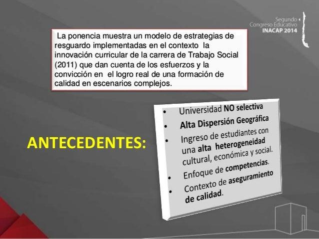 Congreso Educativo INACAP 2014 - Ximena Risco Slide 2