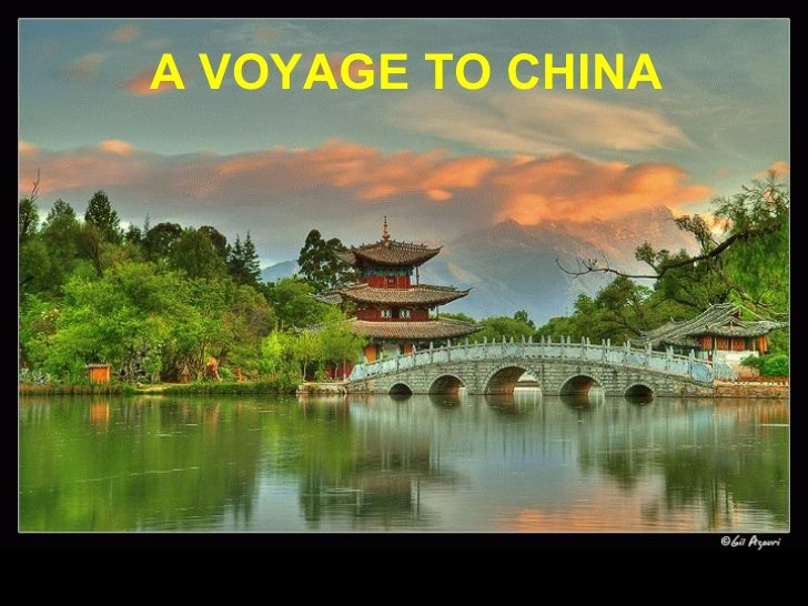 A VOYAGE TO CHINA