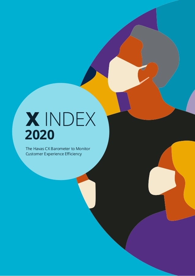 X INDEX 2020 The Havas CX Barometer to Monitor Customer Experience Efficiency