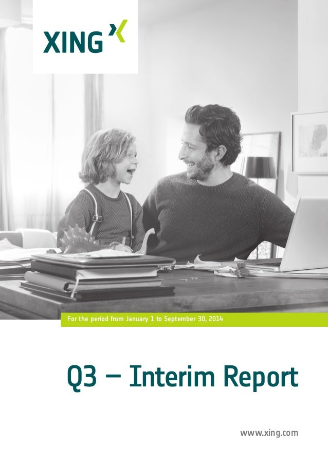 www.xing.com For the period from January 1 to September 30, 2014 Q3 – Interim Report
