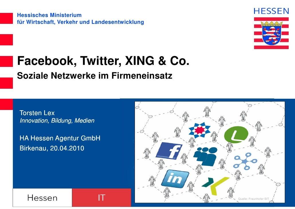 Hessisches Ministeriumfür Wirtschaft, Verkehr und LandesentwicklungFacebook, Twitter, XING & Co.Soziale Netzwerke im Firme...