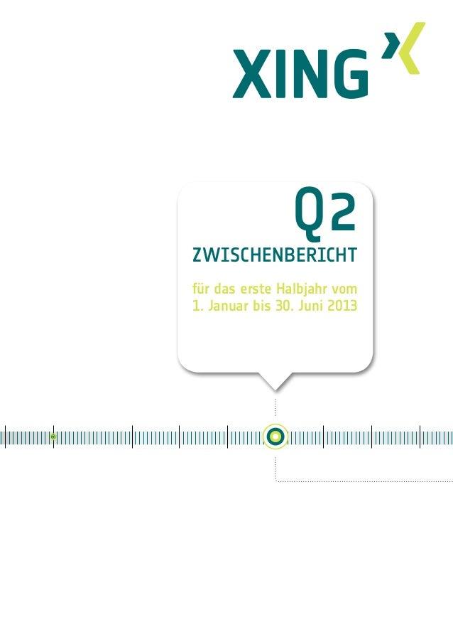 1 Q2 Zwischenbericht für das erste Halbjahr vom 1. Januar bis 30. Juni 2013