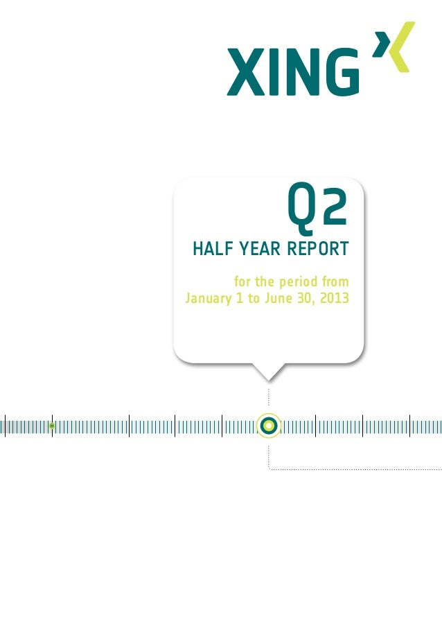 1 Q2 Half Year Report for the period from January 1 to June 30, 2013