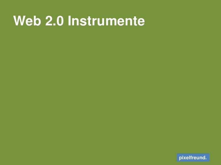 Web 2.0 Instrumente<br />
