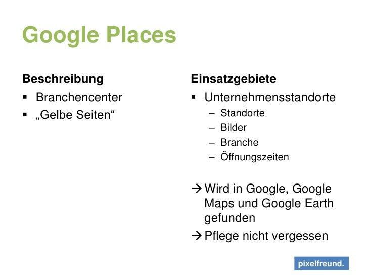 """Google Places<br />Beschreibung<br />Branchencenter<br />""""Gelbe Seiten""""<br />Einsatzgebiete<br />Unternehmensstandorte<br ..."""