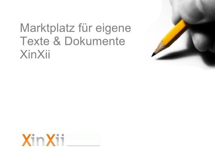 Marktplatz für eigene  Texte & Dokumente XinXii