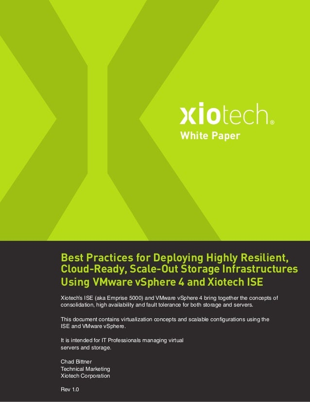 Best Practices for Deploying Highly Resilient, Cloud-Ready, Scale-Out Storage Infrastructures Using VMware vSphere 4 and X...