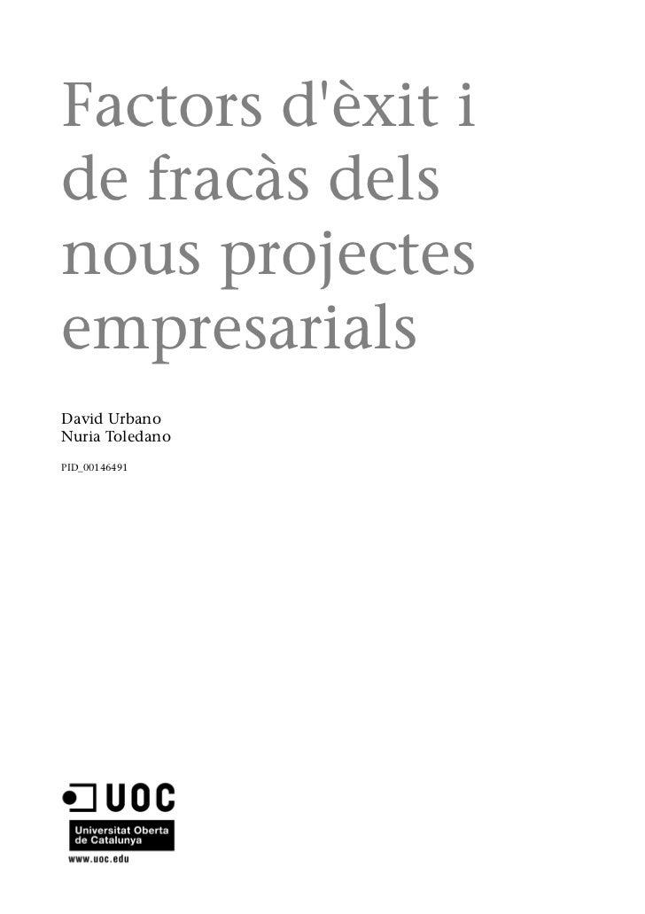 Factors dèxit ide fracàs delsnous projectesempresarialsDavid UrbanoNuria ToledanoPID_00146491