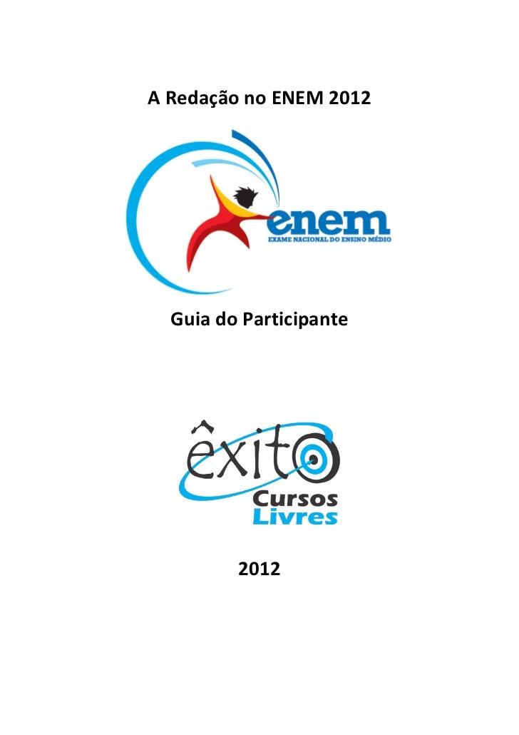 A Redação no ENEM 2012  Guia do Participante         2012