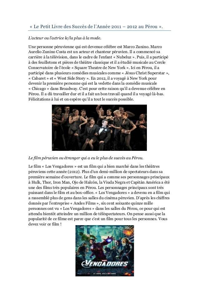 « Le Petit Livre des Succès de l'Année 2011 – 2012 au Pérou ».L'acteur ou l'actrice le/la plus à la mode.Une personne péru...