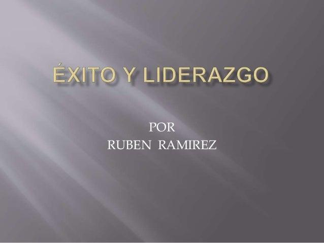 POR RUBEN RAMIREZ