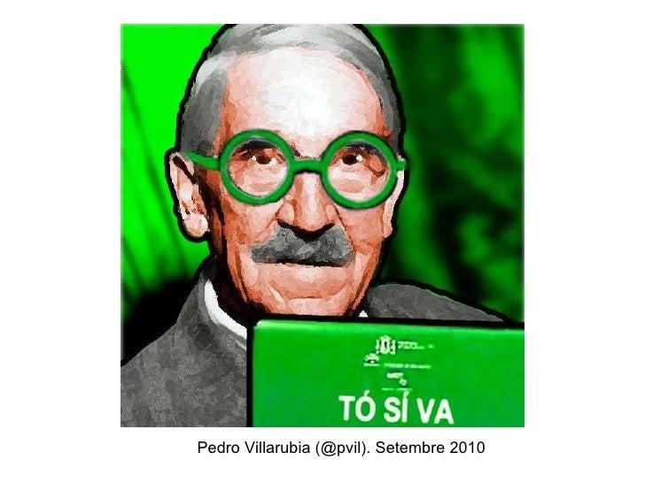 Pedro Villarubia (@pvil). Setembre 2010