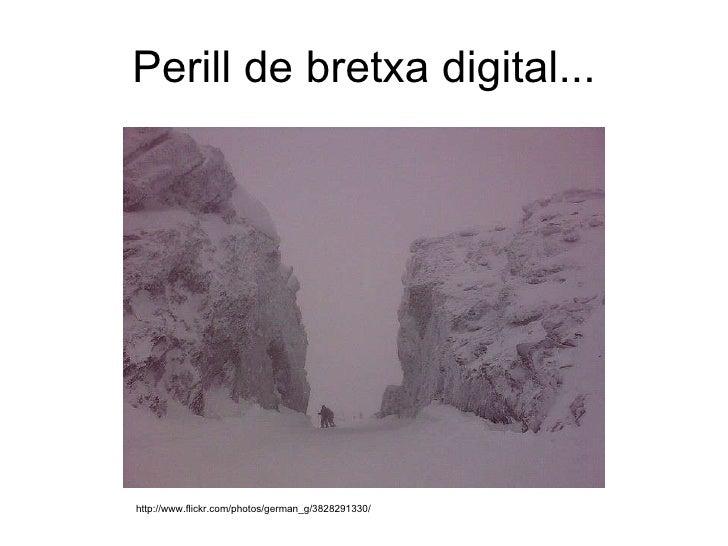 Perill de bretxa digital... http://www.flickr.com/photos/german_g/3828291330/