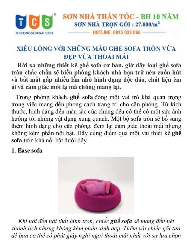XIÊU LÒNG VỚI NHỮNG MẪU GHẾ SOFA TRÒN VỪA ĐẸP VỪA THOẢI MÁI Rời xa những thiết kế ghế sofa cơ bản, giờ đây loại ghế sofa t...