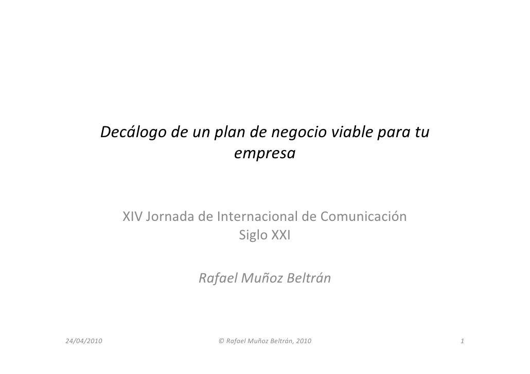 Decálogo de un plan de negocio viable para tu                            empresa                XIV Jornada de Internacion...
