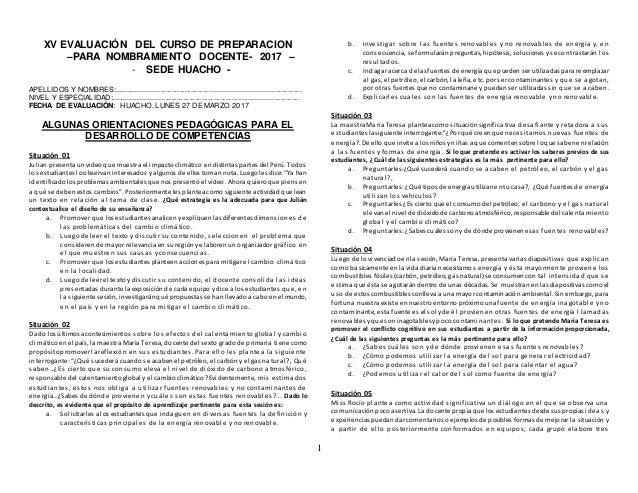 1 XV EVALUACIÓN DEL CURSO DE PREPARACION –PARA NOMBRAMIENTO DOCENTE- 2017 – - SEDE HUACHO - APELLIDOS Y NOMBRES:.............