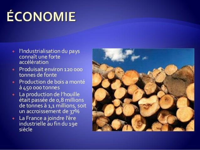  l'Industrialisation du pays connaît une forte accélération  Produisait environ 120 000 tonnes de fonte  Production de ...