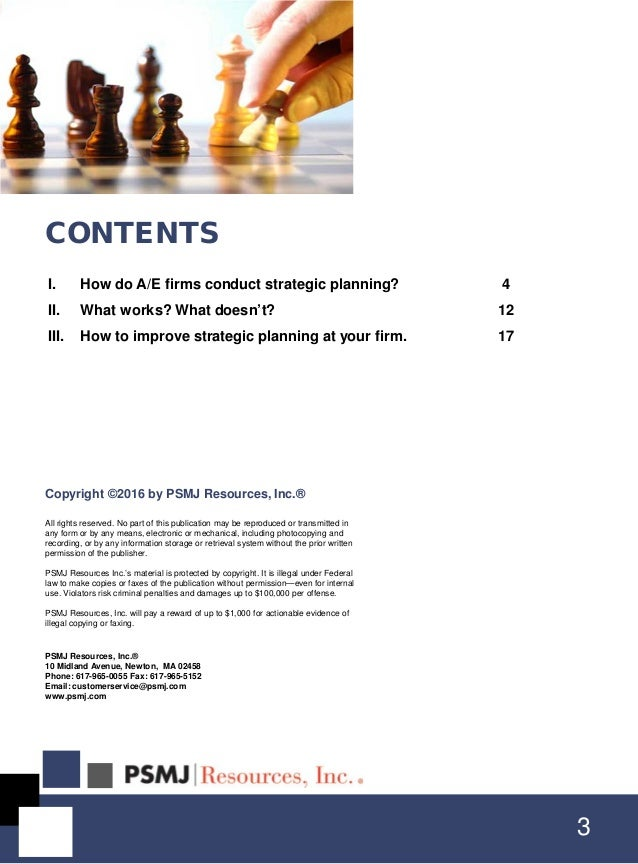 I. How do A/E firms conduct strategic planning? 4 II. What works? What doesn't? 12 III. How to improve strategic planning ...