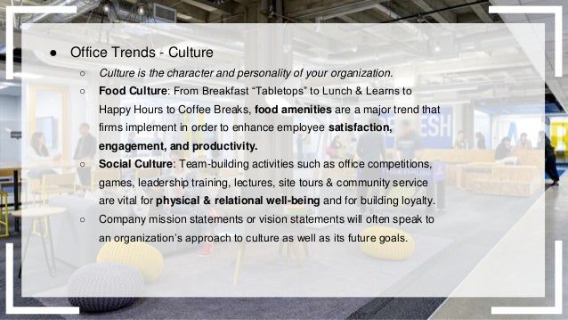 Office Trends Culture Workplace 5