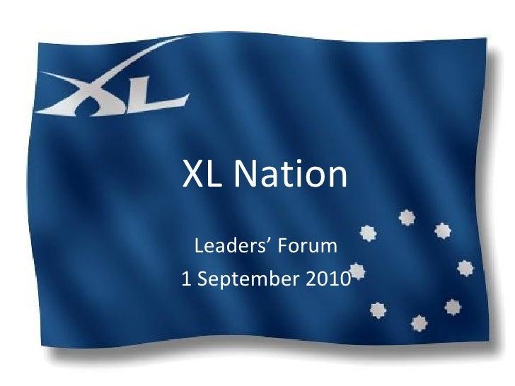 XL Nation Leaders' Forum 1 September 2010