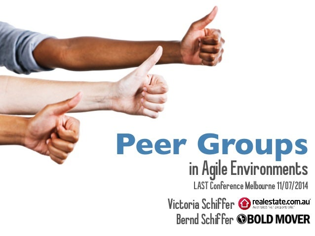 inAgileEnvironments Peer Groups VictoriaSchiffer BerndSchiffer LASTConferenceMelbourne11/07/2014