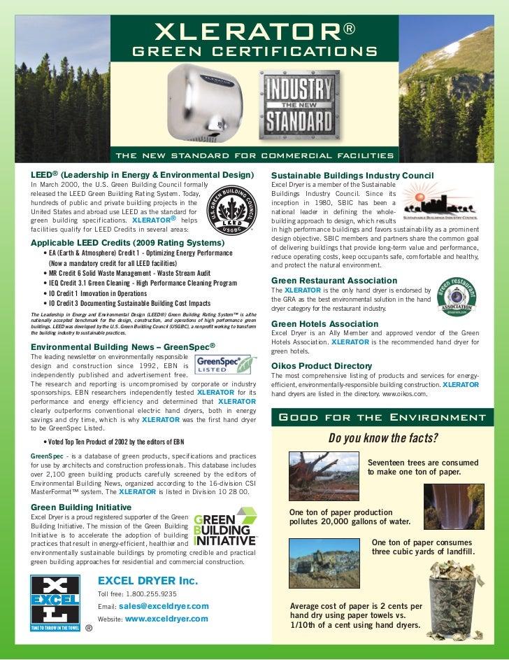 XLERATOR®                                               GREEN CERTIFICATIONS                                       the new...