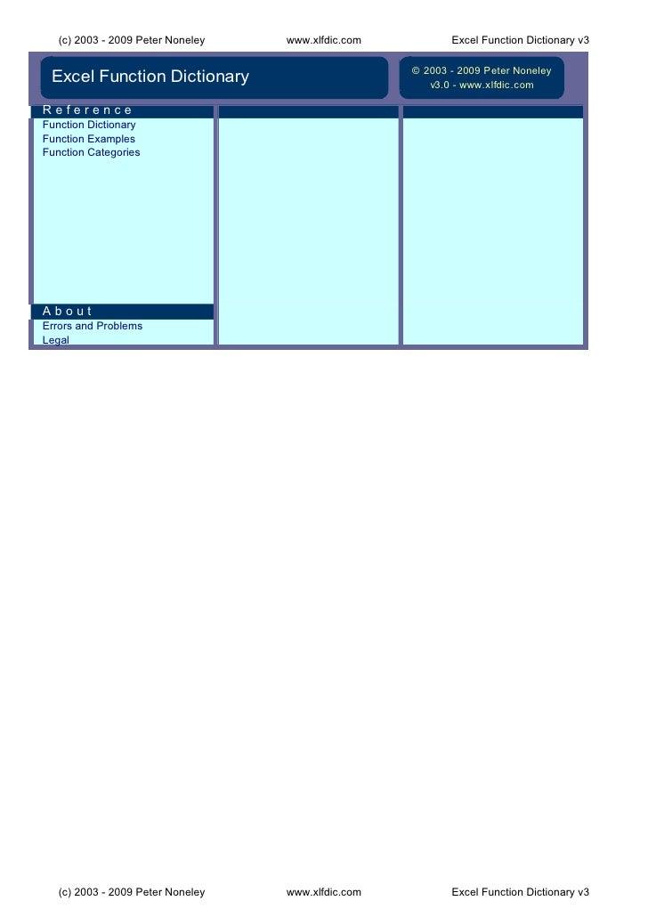 (c) 2003 - 2009 Peter Noneley   www.xlfdic.com          Excel Function Dictionary v3                                      ...