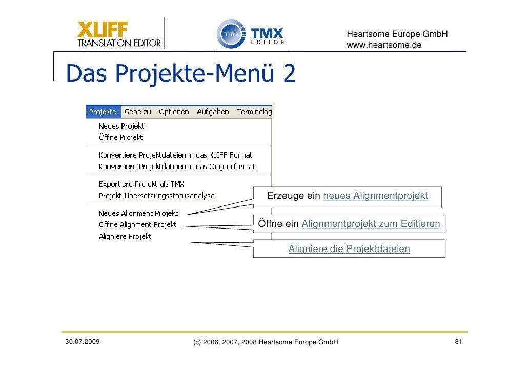 Heartsome Europe GmbH                                                           www.heartsome.de   Das Projekte-Menü 2    ...