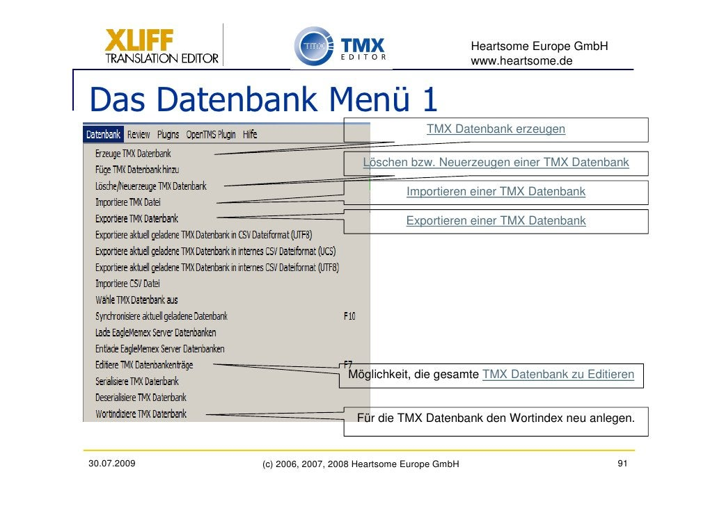 Heartsome Europe GmbH                                                           www.heartsome.de   Das Datenbank Menü 1   ...