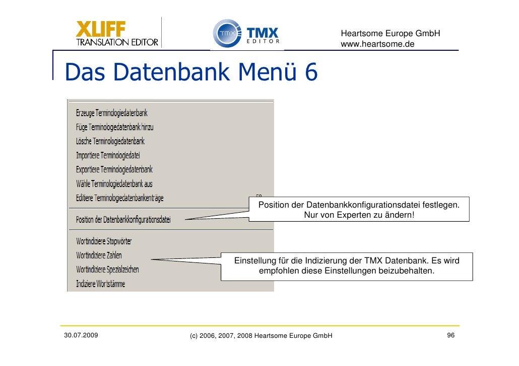 Heartsome Europe GmbH                                                           www.heartsome.de   Das Datenbank Menü 6   ...