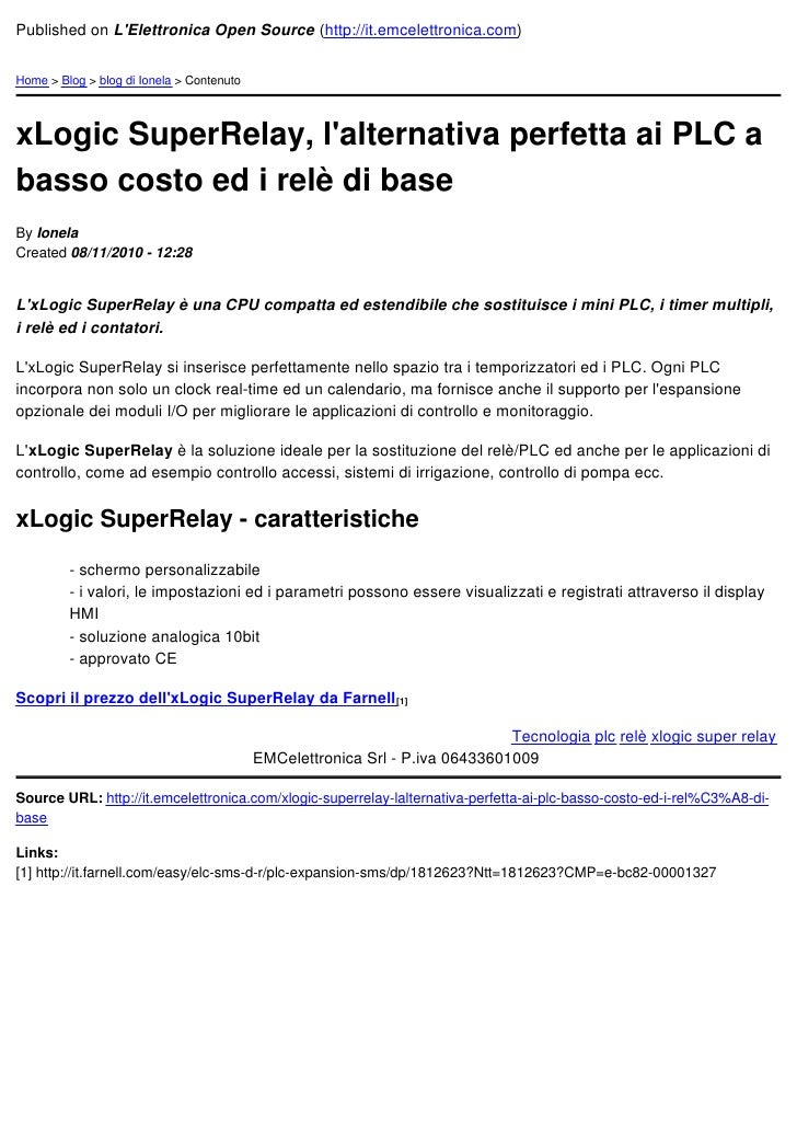 Published on LElettronica Open Source (http://it.emcelettronica.com)Home > Blog > blog di Ionela > ContenutoxLogic SuperRe...