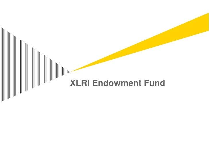 XLRI Endowment Fund<br />